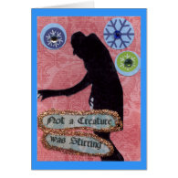 Not a Creature Was Stirring Greeting Card