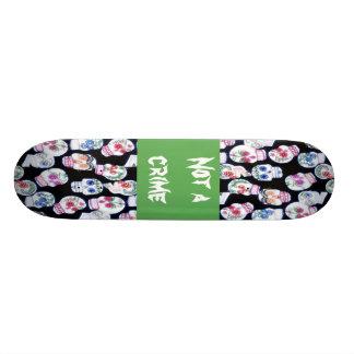 Not a crime skateboard