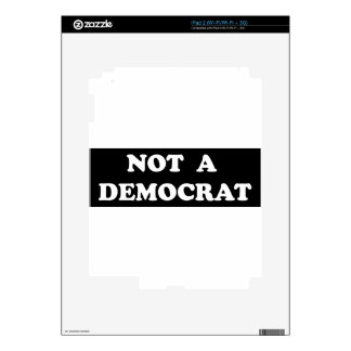 Not a Democrat (round, white text) Decals For iPad 2