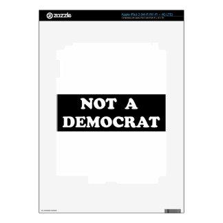 Not a Democrat (round, white text) iPad 3 Skins