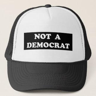 Not a Democrat (round, white text) Trucker Hat
