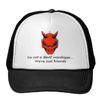 Not a Devil Worshiper Trucker Hat