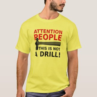 Not A Drill Funny Shirt Humor