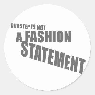 Not a Fashion Dubstep shirt Stickers