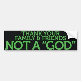 Not A God Bumper Sticker