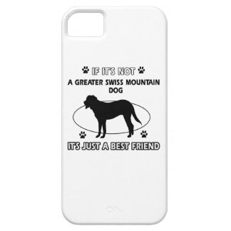 Not a greater swiss mountain dog iPhone 5 case
