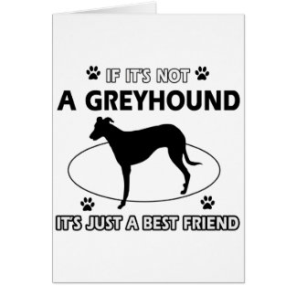 Not a grey hound greeting cards