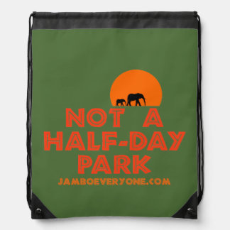 Not A Half-Day Park Sack Pack Drawstring Bags