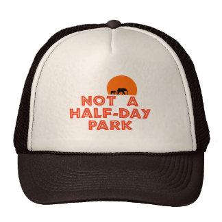 Not A Half-Day Park Trucker Hat!