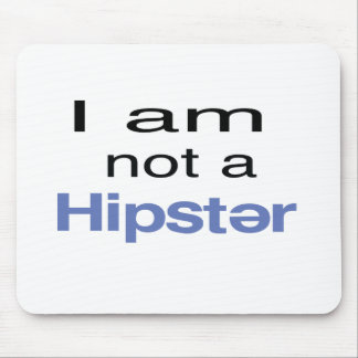 not_a_hipster.png tapete de ratones