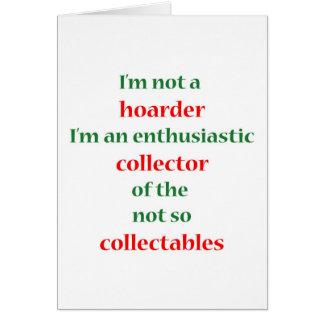 Not A Hoarder! 2 Card