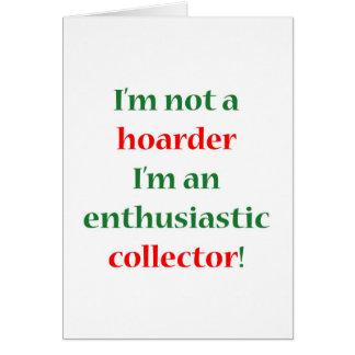 Not A Hoarder! Card