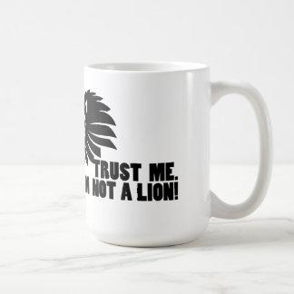 Not a Lion Funny Coffee Mug