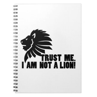 Not a Lion Funny Notebook