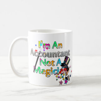 Not A Magician Classic White Coffee Mug