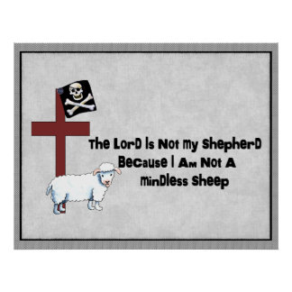 Not A Mindless Sheep Poster