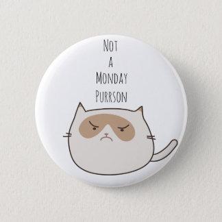 Not a Monday Purrson Grumpy Cat Pin