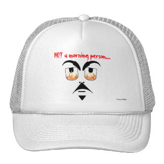 Not a Morning Person Trucker Hat