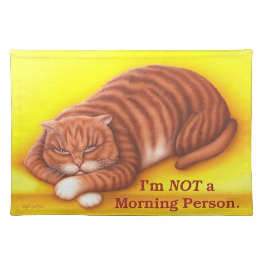 Not a Morning Person Placemat