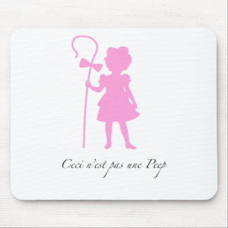 Not a PEEP! Mouse Pad