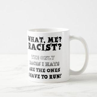 Not A Racist Funny Mug or Travel Mug Quotes