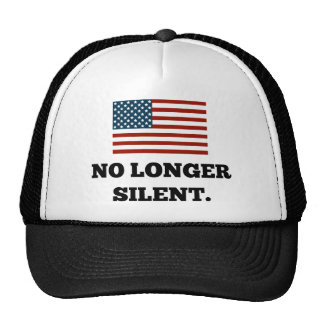 Not a Racist. Not Violent. No Longer Silent. Trucker Hat