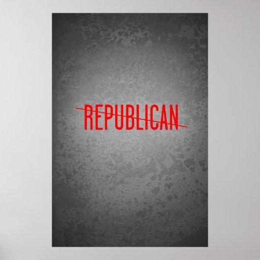 Not a Republican Poster
