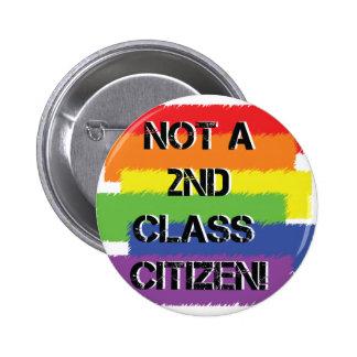 Not a second class citizen pinback button