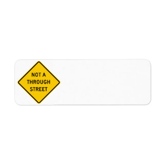 Not a Through Street Highway Sign Label