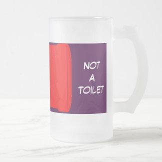 Not A Toilet in red Beer Mug