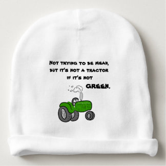 Not a tractor if it's not green. baby beanie