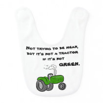 Not a tractor if it's not green bib