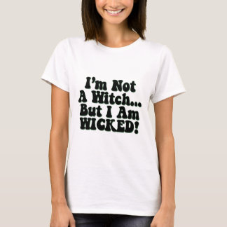 Not a Witch T-Shirt