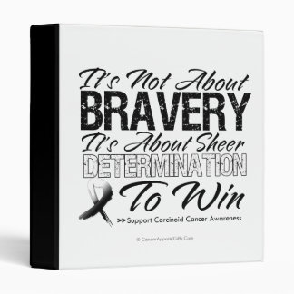 Not About Bravery - Carcinoid Cancer 3 Ring Binder