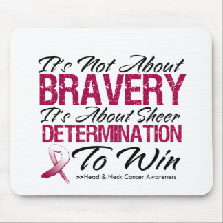 Not About Bravery - Head and Neck Cancer Mouse Pad