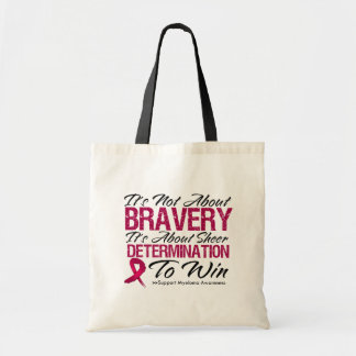 Not About Bravery - Multiple Myeloma Budget Tote Bag