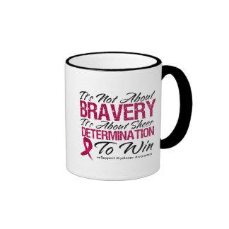 Not About Bravery - Multiple Myeloma Ringer Mug
