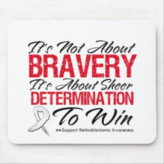 Not About Bravery - Retinoblastoma Mouse Pad