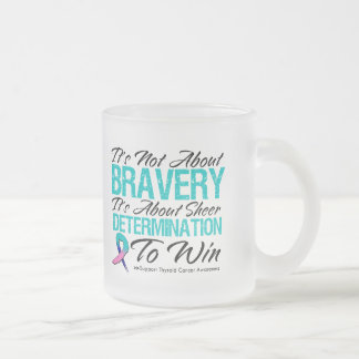 Not About Bravery - Thyroid Cancer Frosted Glass Mug