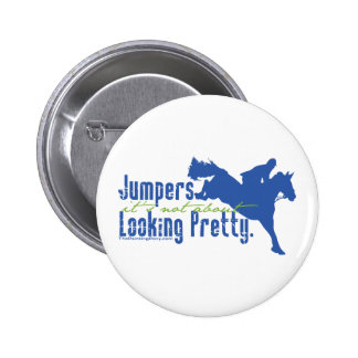 Not About Looking Pretty Pinback Button
