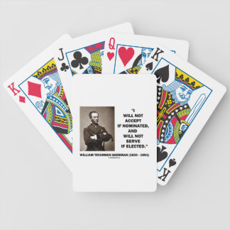 Not Accept If Nominated Not Serve Sherman Quote Bicycle Playing Cards