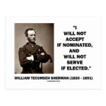 Not Accept If Nominated Not Serve Sherman Quote Postcards
