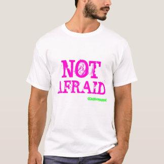Not Afraid by Rumoured Clothing T-Shirt