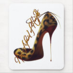 """Not Afraid of Heights"" Tres Chic High Heel Design Mouse Pad"