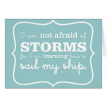 Not Afraid of Storms - Turquoise Greeting Cards