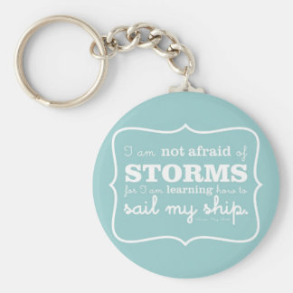 Not Afraid of Storms - Turquoise Keychain