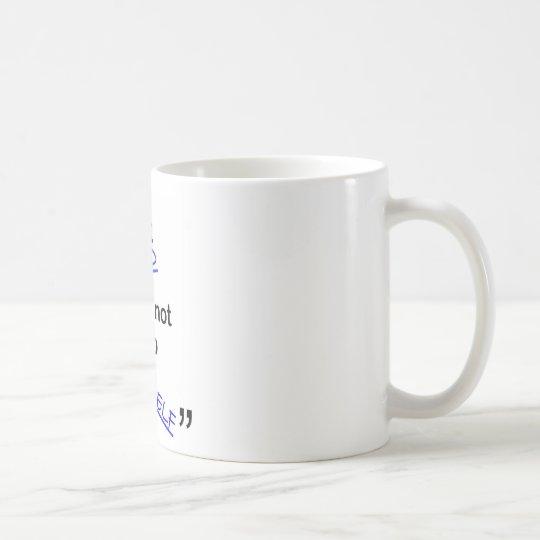 Not Afraid to be Myself Coffee Mug