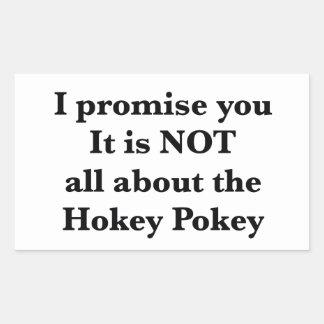 Not All About the Hokey Pokey Rectangular Sticker