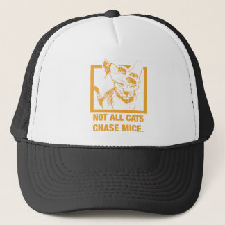 Not All Cats Chase Mice Trucker Hat