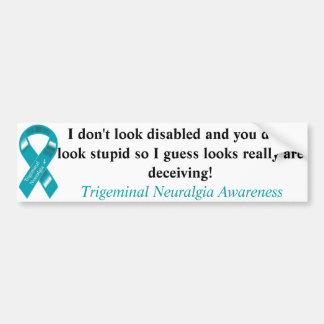 Not all disabilities are visible... car bumper sticker